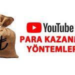 Youtube Video İle Para Kazanma Yolları ve Yöntemleri