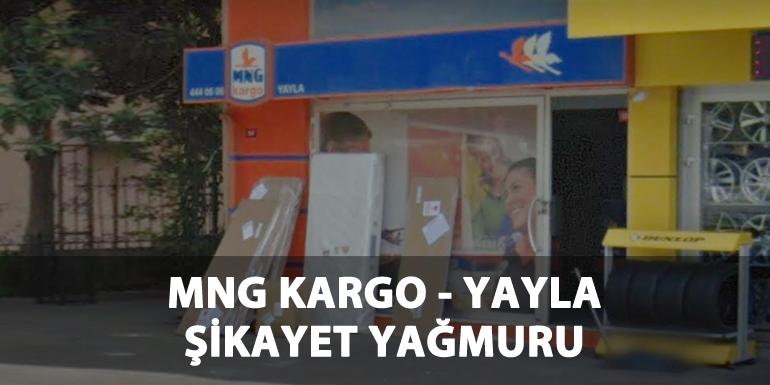 MNG Kargo Yayla Şubesi ve Müdürlük Şikayet Var